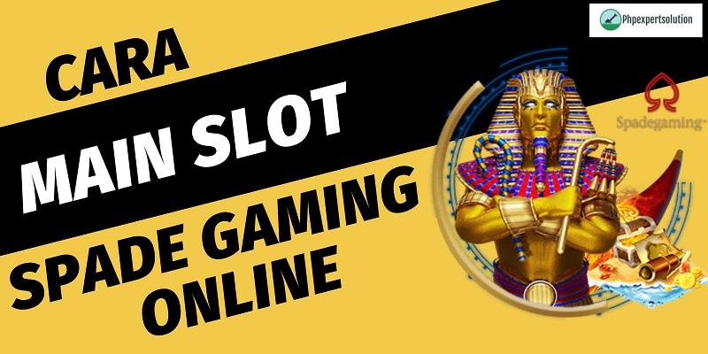 Banner Cara Main Slot Spade Gaming Online